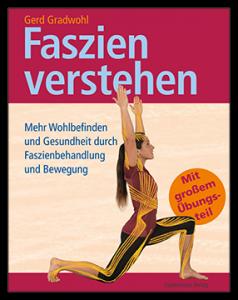 Gerd Gradwohl - Faszien verstehen - Buch