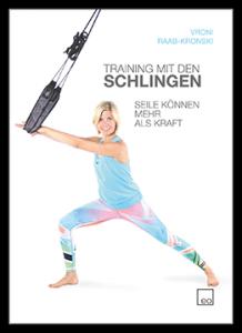 Vroni Raab-Kronski - Training mit den Schlingen - Buch